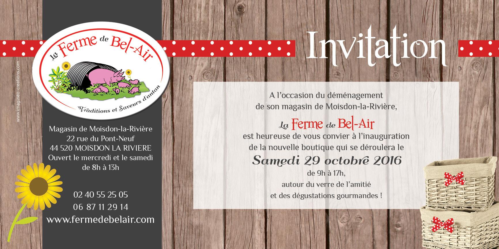 invitation inauguration ferme de bel air, ouverture magasin moisdon la riviere, octobre 2016, dégustations charcuterie, rotisserie